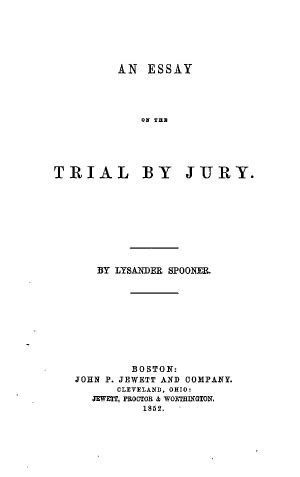 An Essay on the Trial by Jury - Online Library of Liberty