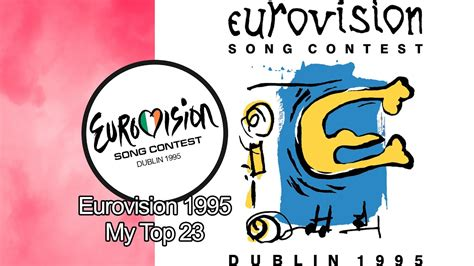 Eurovision 1995 - My Top 23 - YouTube