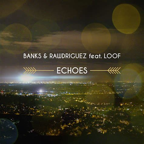 BANKS & RAWDRIGUEZ – Echoes – clubmossphere