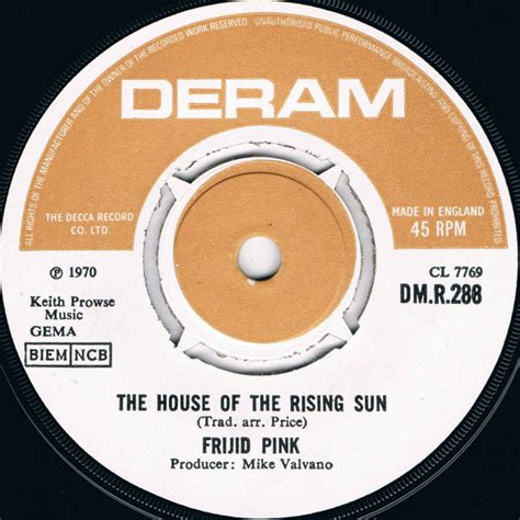 """Frijid Pink - The House Of The Rising Sun (Vinyl, 7"""", 45"""