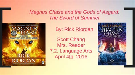 Magnus Chase and the Gods of Asgard: by Scott Chang on